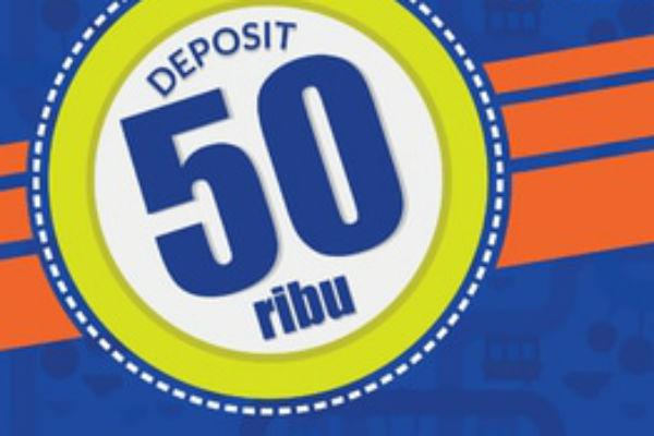 Minimal Saldo Deposit Rp 50 ribu